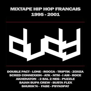 Dudy - Mixtape Hip Hop Francais 1995-2001 (Free DL in description)
