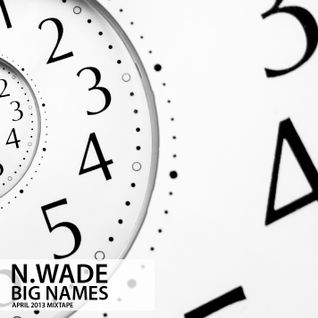 N. Wade - Big Names