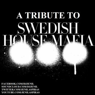 A Tribute To Swedish House Mafia