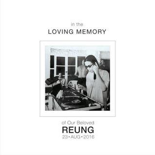 In Memory of Reung