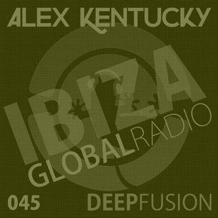 045.DEEPFUSION @ IBIZAGLOBALRADIO (Alex Kentucky) 26/07/16