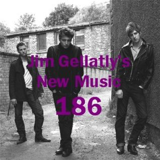 Jim Gellatly's New Music episode 186