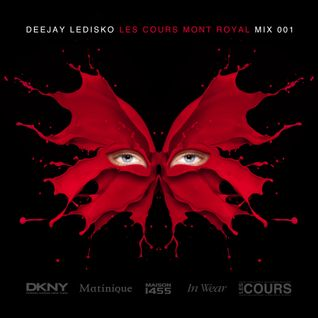 DEEJAY LEDISKO : LES COURS MONT ROYAL MIX 001
