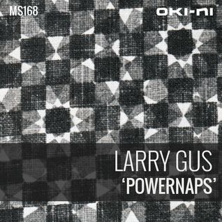 POWERNAPS by Larry Gus