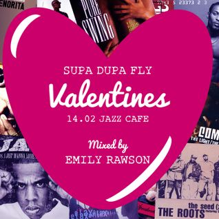 Supa Dupa Fly Valentines - Hiphop Neo Soul