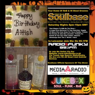 Soulbase Attish Davda 31st October 2015 Birthday Show Radio2Funky 95.1fm