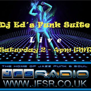 Dj Ed's Funk Suite #013 Live on JFSR 2015-01-24 2-4pm GMT