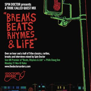 Spin Doctor: Breaks Beats Rhymes & Life - A Tribute To Tribe