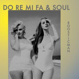 Do Re Mi Fa & Soul
