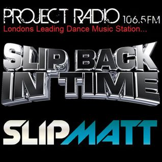 Slipmatt's Slip Back In Time Show on Project Radio 23-11-11