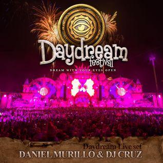 DANIEL MURILLO & DJ CRUZ @ DAYDREAM FESTIVAL 2014