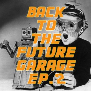BackToTheFutureGarage Episode 2 - October 5th, 2014