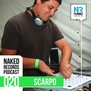 Naked Records Podcast 020 mixed by SCARPO