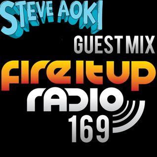 FIUR169 / Steve Aoki Guest Mix / Fire It Up 169