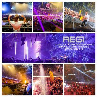 Regi Live At Tomorrowland 2014 - Smash The House Stage