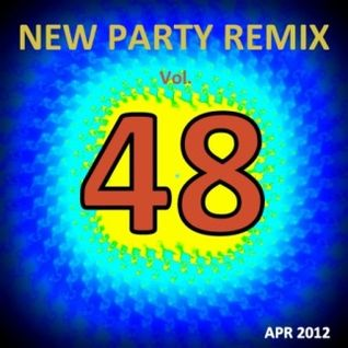 NEW PARTY REMIX VOL.48