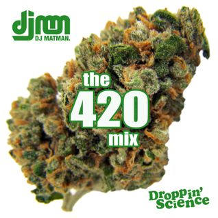 The 420 Mix