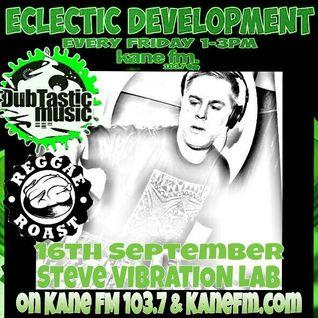 Guest Vibration Lab - DubTastic Music presents Eclectic Development show on Kane FM