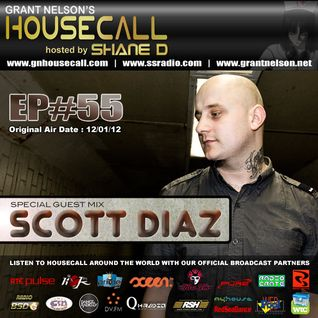 Housecall EP#55 (incl a guest mix from Scott Diaz)