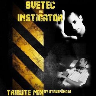 Instigator vs SveTec - Tribute-Mix