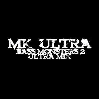 MK_ULTRA - Bass Monsters 2 : Ultra Mix