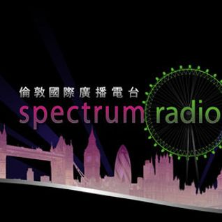 Spectrum Chinese Radio Sat 14th April Replay - DJ Andy