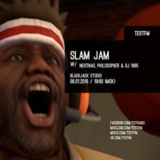 Slam Jam w/ Neotnas, Philosopher, DJ 1985 – 6/01/2016
