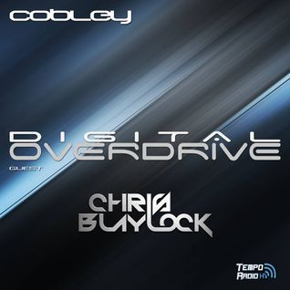Chris Blaylock - Digital Overdrive EP137