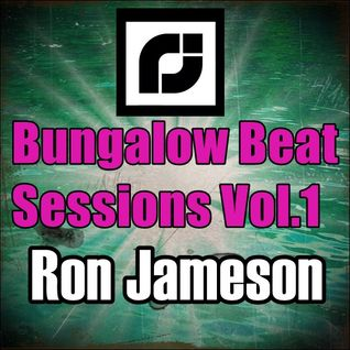 Bungalow Beat Sessions Vol.1