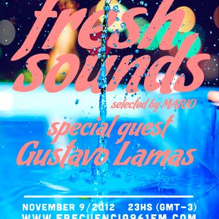 DISCORAMA # 52 presents Fresh Sounds - Special guest Dj GUSTAVO LAMAS