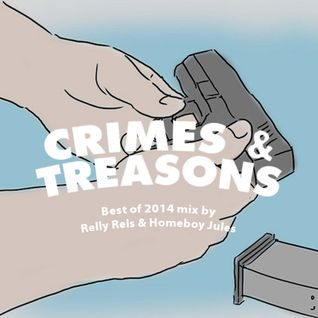 CRIMES & TREASONS BEST OF 2014