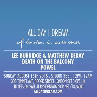 Lee Burridge - Live at All Day I Dream Of London in Summer, Studio 338, London (16-08-2015)