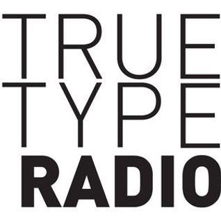True Type Radio - Kevin Villa in the mix