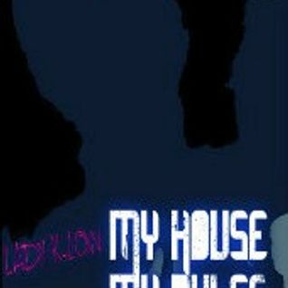 "My ""HOUSE"" ...  my Rules   (LADY K-LOW)"