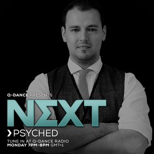 Q-dance presents: NEXT by Psyched | Episode 142