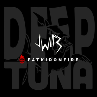 jWIRE x FatKidOnFire (Deep Tuna promo) mix