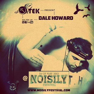 Dale Howard Exclusive Noisily Mix