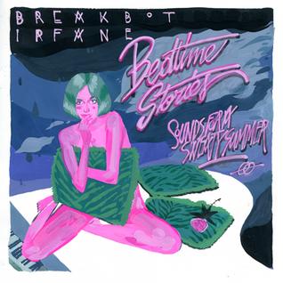 Breakbot & Irfane - Bedtime Stories Mixtape - (03.08.13)