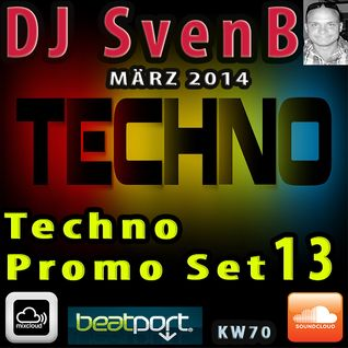 DJ SvenB - Techno Promo Set 13 (03/2014)