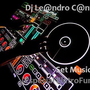 Dj Le@ndroC@nti - Set Music.21 (Especial EletroFunk)