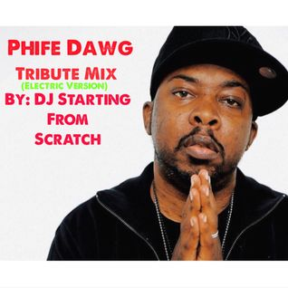 PHIFE DAWG TRIBUTE