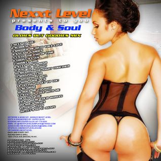 DA REBEL NEXXT LEVEL BODY AND SOUL MIX