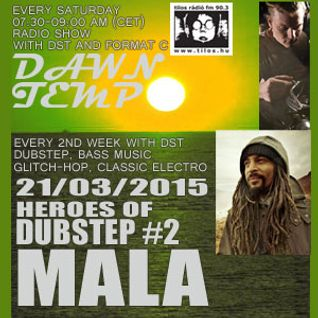 Heroes of Dubstep #2 Mala presented by DST @ Radio Tilos, Dawn Tempo 21/03/2015