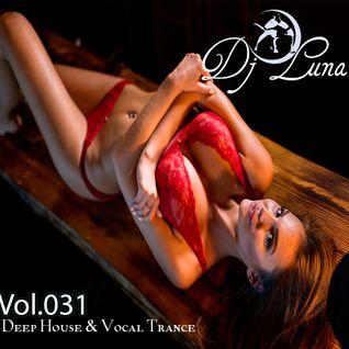 PROGRESSIVE HOUSE TECH HOUSE - DJ LUNA - VOL.031