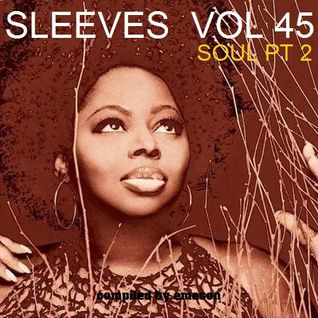 Sleeves Vol 45 SOUL - pt2