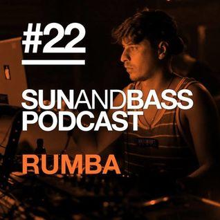SUN AND BASS Podcast #22 - Rumba