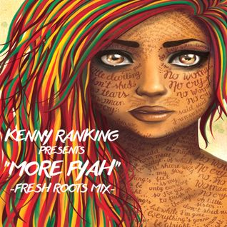 KENNY RANKING - MORE FYAH REGGAE MIXTAPE 2K14