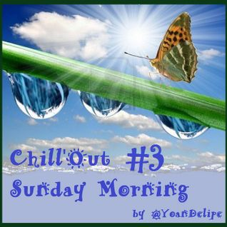 Chill'out Sunday Morning #3
