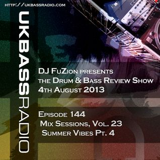 Ep. 144 - Mix Sessions, Vol. 23 - Summer Vibes Pt. 4