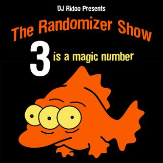 The Randomizer Show - 3 Is a Magic Number